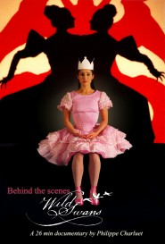 Wild Swans: Behind the scenes - Documentary Poster